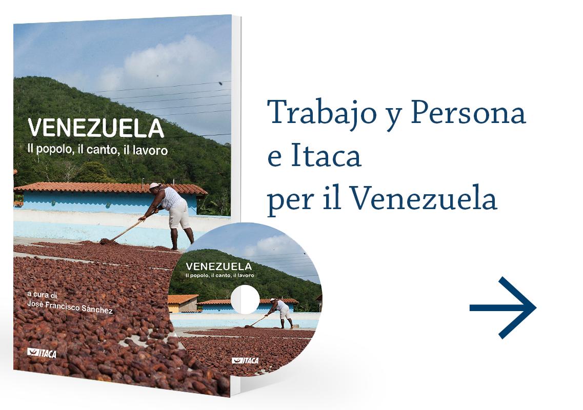 Trabajo y Persona e Itaca per il Venezuala