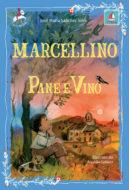 Marcellino Pane e Vino - nuova edizione 2021