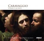Caravaggio. L'urlo e la luce – catalogo mostra