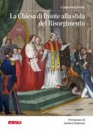 La Chiesa di fronte alla sfida del Risorgimento