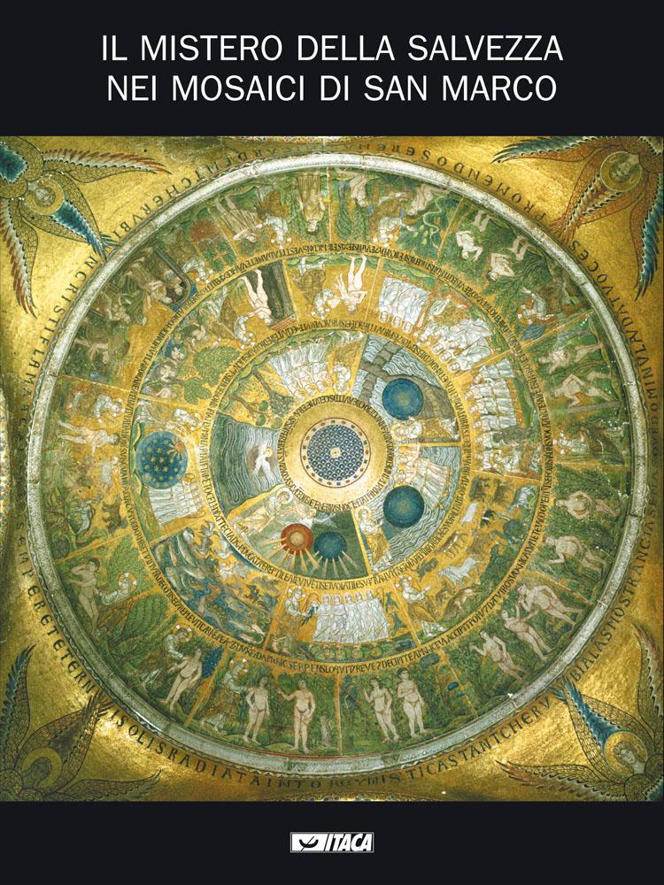 Il Mistero Della Salvezza Nei Mosaici Di San Marco Itaca