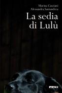 """""""La sedia di Lulu"""" - Itaca"""