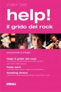 Help! Il grido del rock - cofanetto coi tre volumi sulla musica di Walter Gatti