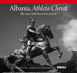 Albania, Athleta Christi