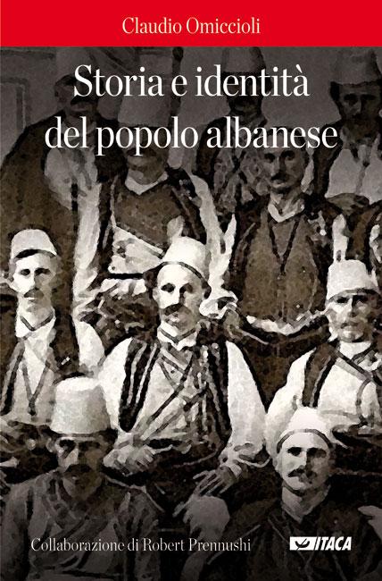 Storia e identità del popolo albanese - Claudio Omiccioli