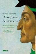 Dante, poeta del desiderio – Volume II