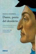 Dante, poeta del desiderio – Volume III