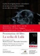 """La sedia di Lulù"" a Bologna, 21 aprile 2013"