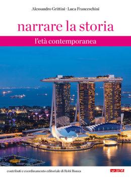 Narrare la storia. Vol. 3: L'età contemporanea