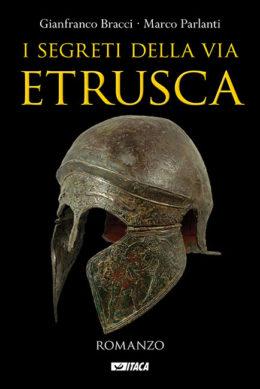 I segreti della via etrusca - ristampa 2018