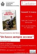 """""""Un fuoco sempre acceso"""" di Silvio Cattarina - presentazione al Castello di Serravalle"""