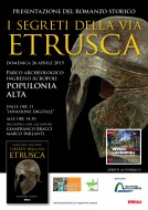 """""""I segreti della via etrusca"""" - presentazione nel Parco archeologico - ingresso Acropoli - Populonia Alta - 26.04.2015"""