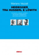Heidegger tra Husserl e Löwith