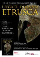"""""""I segreti della via etrusca"""" - presentazione a Calenzano - 02.07.2015"""