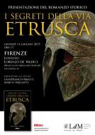 """""""I segreti della via etrusca"""" - presentazione a Firenze - 11.06.2015"""