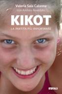 Kikot. La partita più importante - Valeria Sala Calanna con Andrea Avveduto