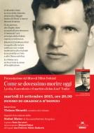 """Presentazione del libro """"Come se dovessimo morire oggi""""  a Gradisca d'Isonzo"""