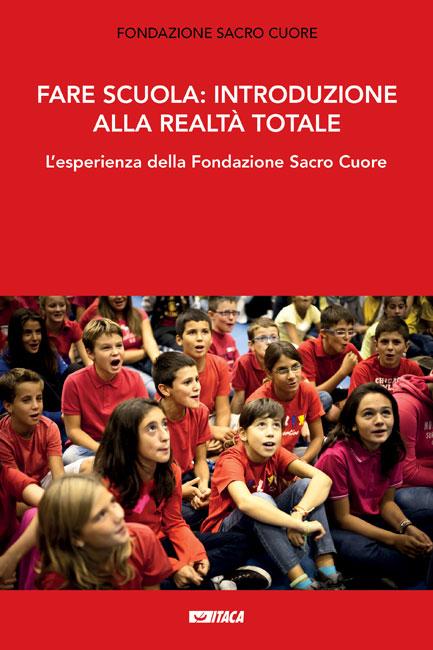 Fare scuola: introduzione alla realtà totale