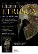 """Cena etrusca con presentazione del romanzo """"I segreti della via etrusca"""" - Camping Campo Regio - 08.08.2015"""