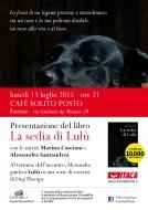 """""""La sedia di Lulù"""" - presentazione al Cafè Solito Posto di Faenza - 13.07.2015"""