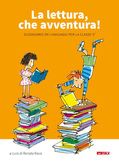 La lettura, che avventura!