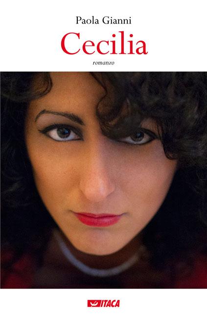 Cecilia (Itaca edizioni) - Paola Gianni