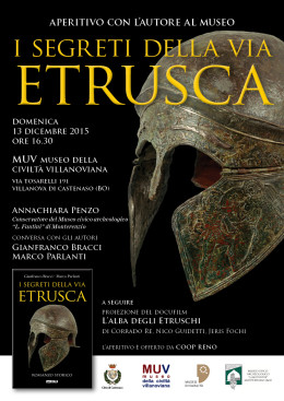 I segreti della via etrusca - Presentazione a Villanova di Castenaso (BO) - 13.12.2015