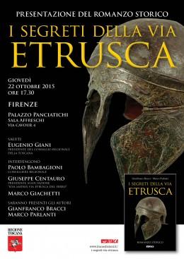 I segreti della via etrusca - presentazione al Consiglio Regionale Toscana - 22.10.2015