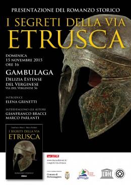 I segreti della via etrusca - presentazione a Gambulaga (FE) - 15.11.2015
