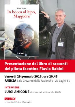 """""""In bocca al lupo, Maggiore"""" - presentazione FAENZA 29.01.2016"""