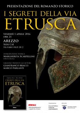 I segreti della via etrusca - Presentazione ad Arezzo - 1.4.2016