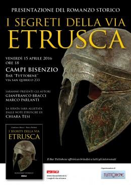 I segreti della via etrusca - Presentazione a Campi Bisanzio (FI) - 15.4.2016