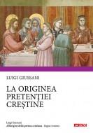 All'origine della pretesa cristiana - lingua rumena