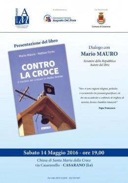 """""""Contro la croce"""" presentazione a Casarano - 14.5.2016"""