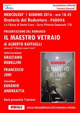 """""""Il maestro vetraio"""" di Alberto Raffaelli - presentazione a Padova 1.6.2016"""