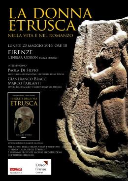"""""""La donna etrusca nella vita e nel romanzo"""" - Cinema Odeon di Firenze, 23.5.2016"""