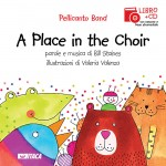 Immagine A Place in the Choir. Con CD audio
