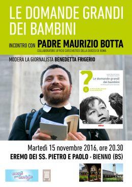Le domande grandi dei bambini - Padre Maurizio Botta all'Eremo di Bienno (BS) - 15.11.2016