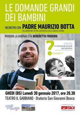 """""""Le domande grandi dei bambini"""" - Padre Maurizio Botta a Ghedi (BS) 30.01.2017"""