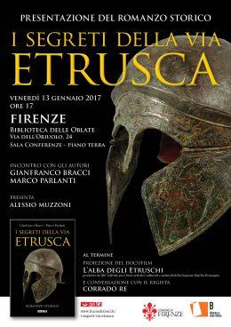 """""""I segreti della via etrusca"""" - Presentazione a Firenze 13.1.2017"""