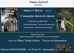 """""""L'umanità dietro le sbarre"""" - Giuditta Boscagli e Paolo Bellotti ad Alessandria - 4.3.2017"""