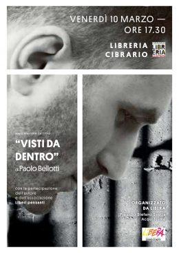 """""""Visti da dentro"""" - Paolo Bellotti ad Acqua Terme (AL) 10.3.2017"""