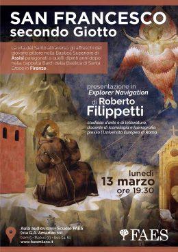 San Francesco secondo Giotto - Roberto Filippetti a Milano - 13.3.17