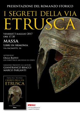 I segreti della via etrusca - Presentazione a Massa - 5.5.2017