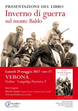 """""""Inverno di guerra sul monte Baldo"""" - Presentazione a Verona - 29.5.2017"""