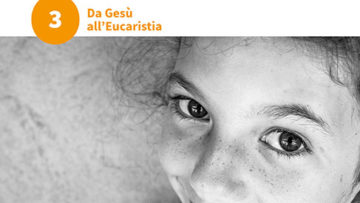 Le domande grandi dei bambini. Volume 3: Da Gesù all'Eucaristia