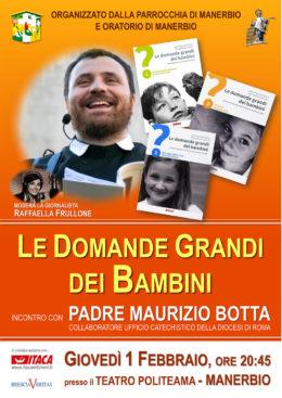 """""""Le domande grandi dei bambini"""" - Incontro con p. Maurizio Botta a Manerbio (BS) 01.02.2018"""