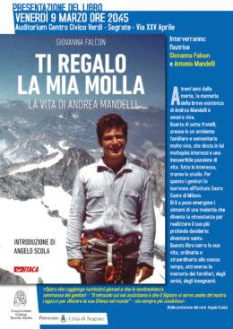"""""""Ti regalo la mia molla. La vita di Andrea Mandelli"""" - Presentazione a Segrate - 9 marzo 2018"""