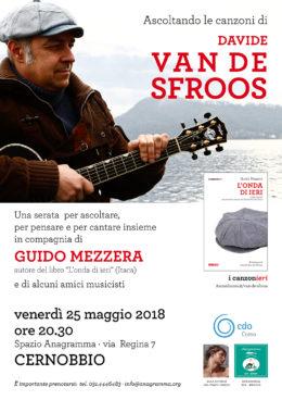 """Ascoltando le canzoni di Davide Van De Sfroos - Con Guido Mezzera, autore di """"L'onda di ieri"""" - Cernobbio 25 maggio 2018"""