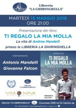 """Ti regalo la mia molla -  Presentazione del libro di Andrea Mandelli alla Libreria """"La Ghiringhella"""" di Concorezzo - 15 maggio 2018"""